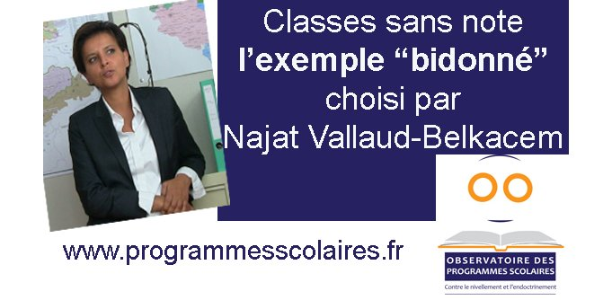 Classes sans note, l'exemple bidonné choisi par Najat-Vallaud Belkacem